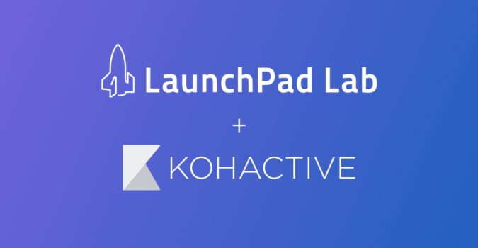 LaunchPad Lab Acquires Kohactive